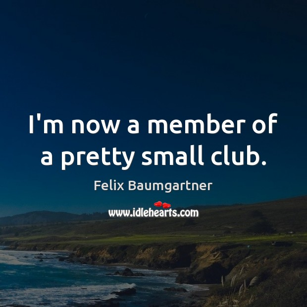 I'm now a member of a pretty small club. Image