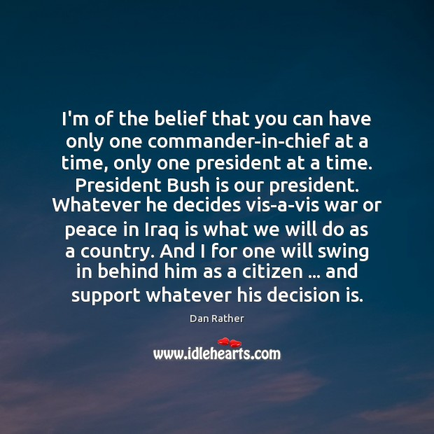 I'm of the belief that you can have only one commander-in-chief at Image