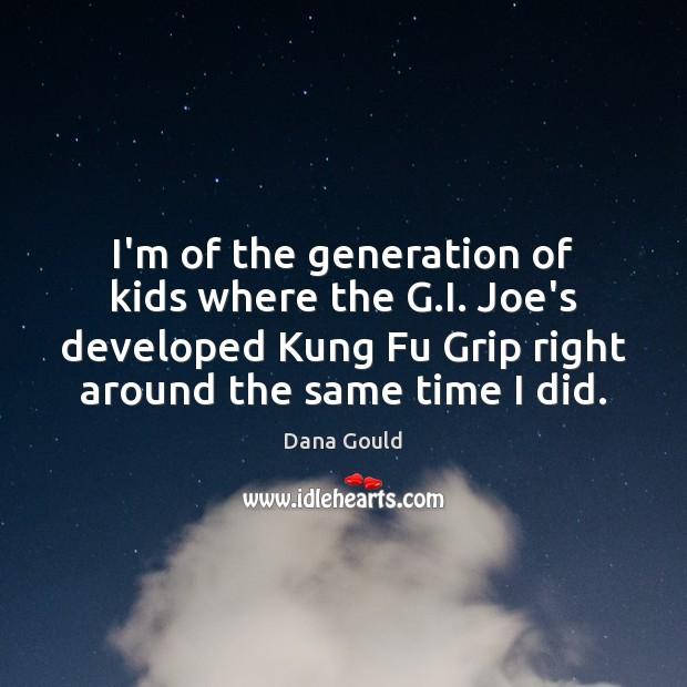 I'm of the generation of kids where the G.I. Joe's developed Image