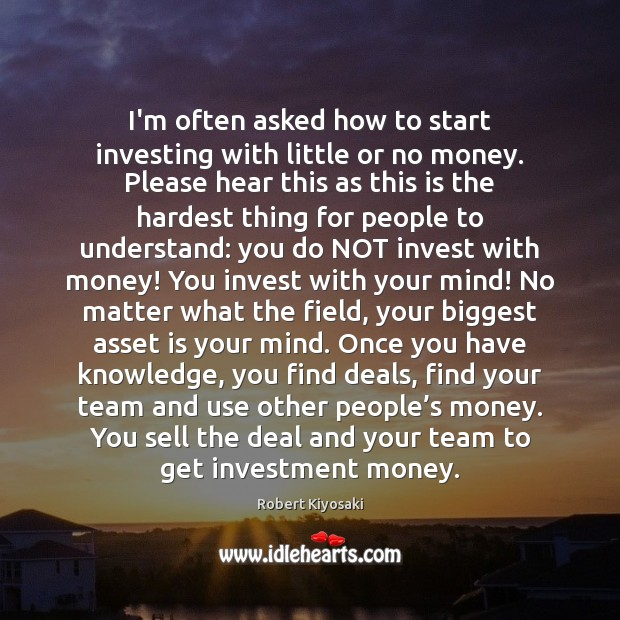I'm often asked how to start investing with little or no money. Image