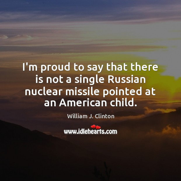 I'm proud to say that there is not a single Russian nuclear Image