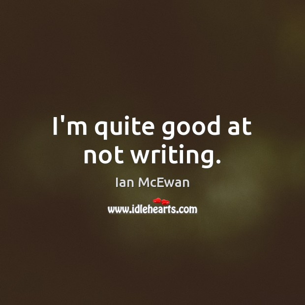Picture Quote by Ian McEwan