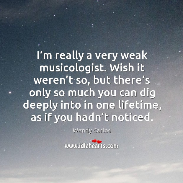 I'm really a very weak musicologist. Image