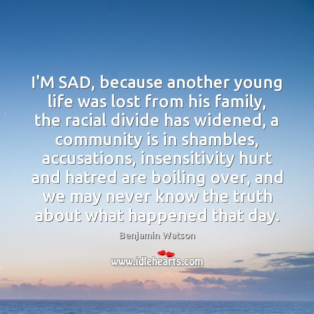 Image, I'M SAD, because another young life was lost from his family, the