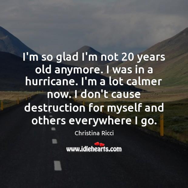 I'm so glad I'm not 20 years old anymore. I was in a Image