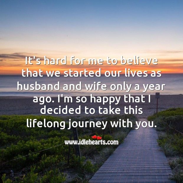 I'm so happy that I decided to take this lifelong journey with you. Journey Quotes Image