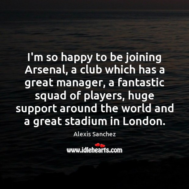 I'm so happy to be joining Arsenal, a club which has a Image