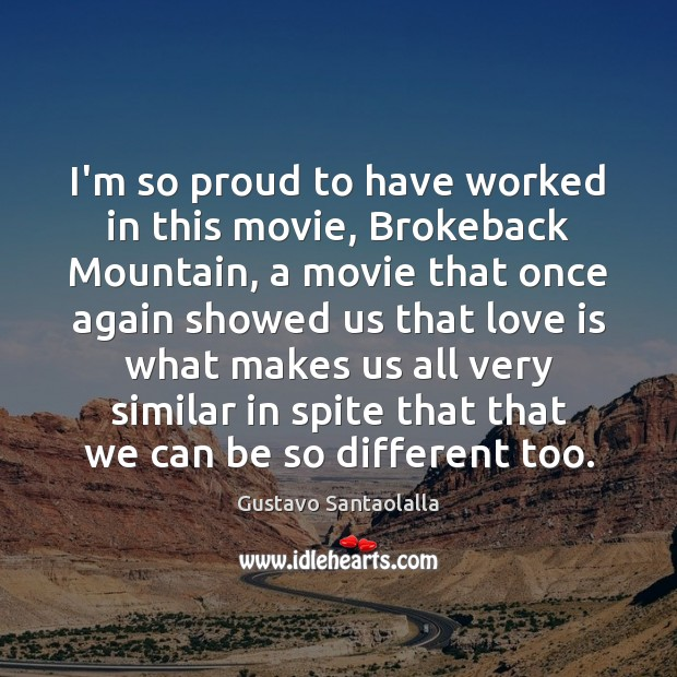 I'm so proud to have worked in this movie, Brokeback Mountain, a Image