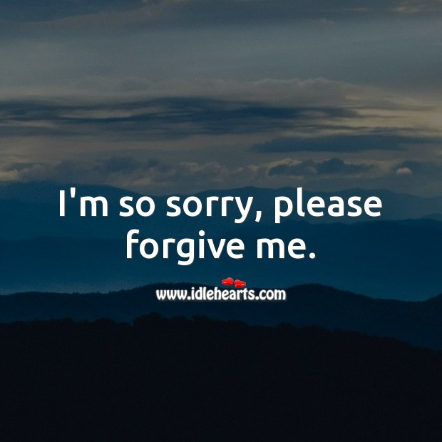 I'm so sorry, please forgive me. I'm Sorry Messages Image