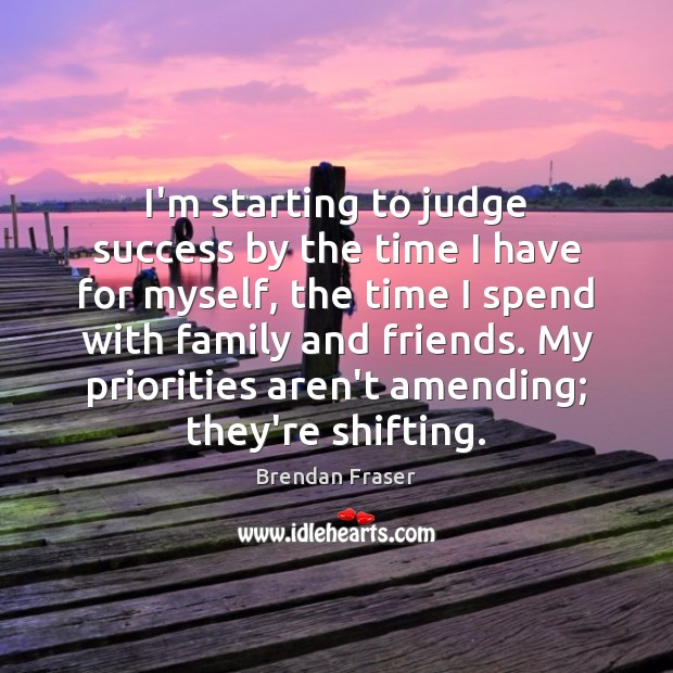 Image, I'm starting to judge success by the time I have for myself,
