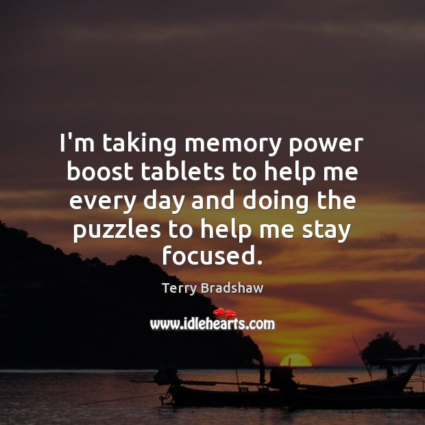 Image, I'm taking memory power boost tablets to help me every day and