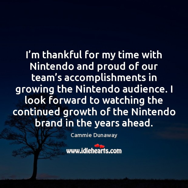 Image, I'm thankful for my time with Nintendo and proud of our