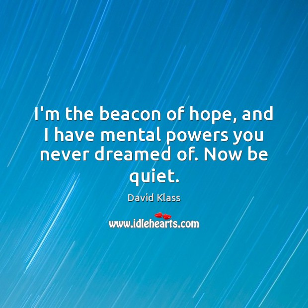 The Power Of Hope Quotes: Quotes About Beacons / Picture Quotes And Images On Beacons