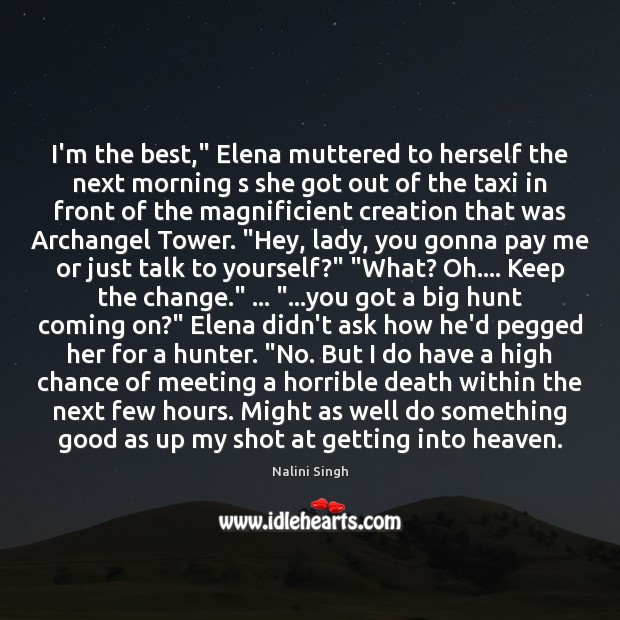 """I'm the best,"""" Elena muttered to herself the next morning s she Image"""