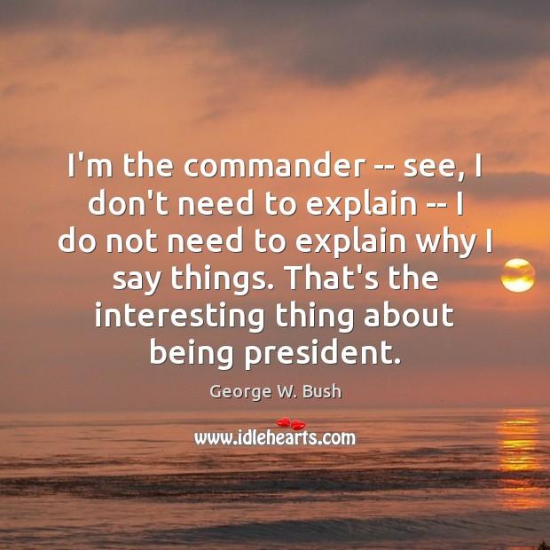 Image, I'm the commander — see, I don't need to explain — I