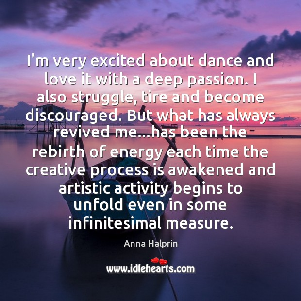 Image, I'm very excited about dance and love it with a deep passion.