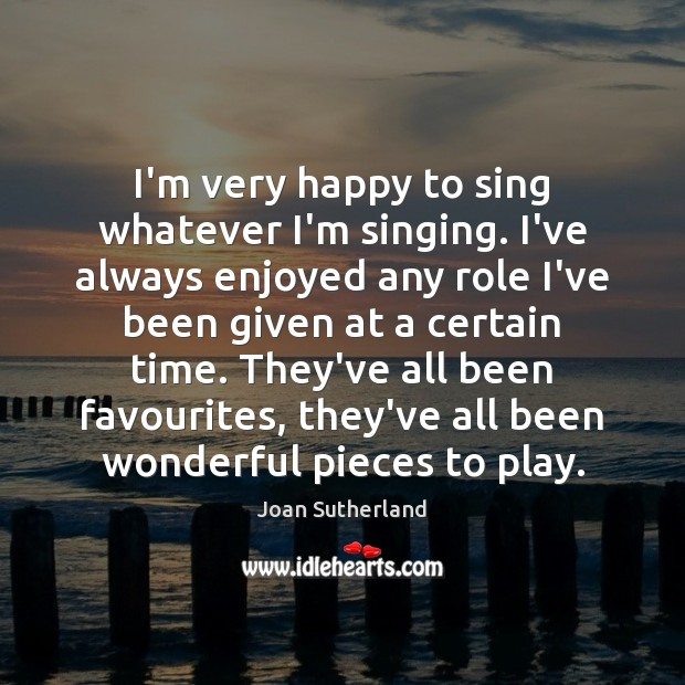 Picture Quote by Joan Sutherland