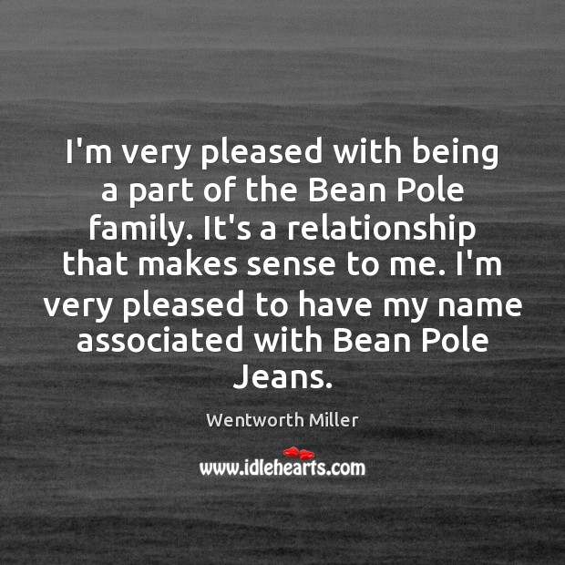 I'm very pleased with being a part of the Bean Pole family. Image