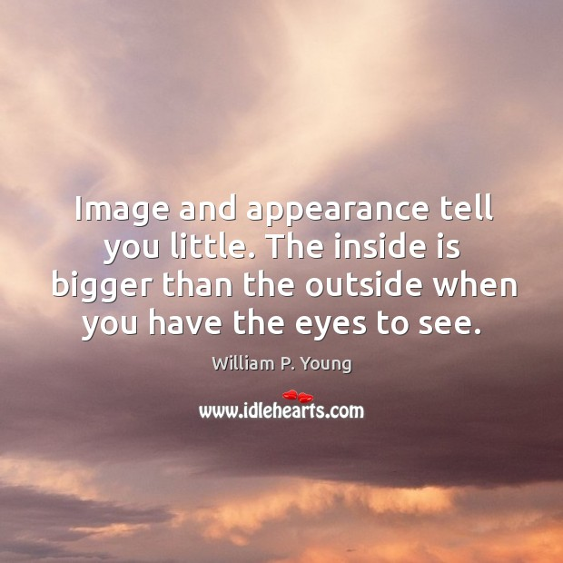 Image, Image and appearance tell you little. The inside is bigger than the