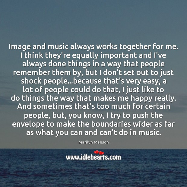 Image, Image and music always works together for me. I think they're equally
