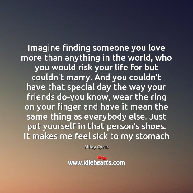 Image, Imagine finding someone you love more than anything in the world, who