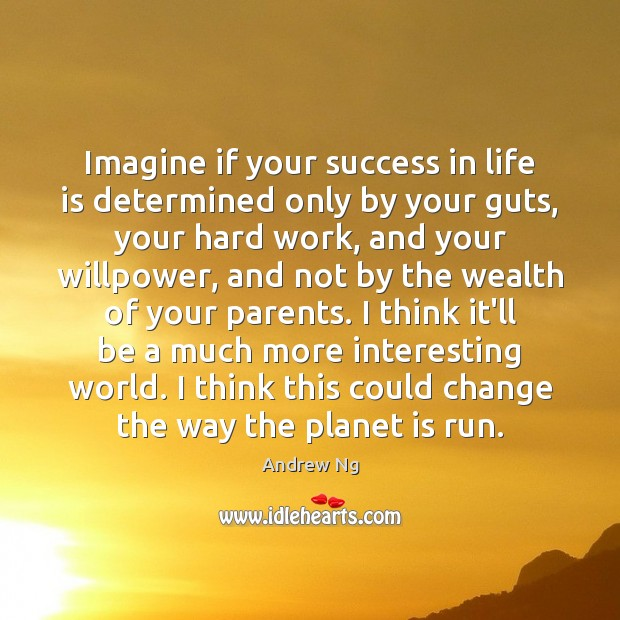 Image, Imagine if your success in life is determined only by your guts,