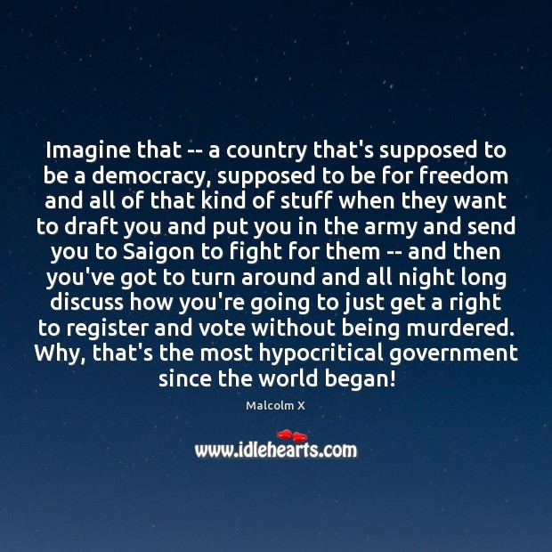 Imagine that — a country that's supposed to be a democracy, supposed Image