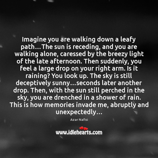 Imagine you are walking down a leafy path…The sun is receding, Image