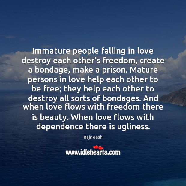 People That Love Each Other: Picture Quotes About Immature
