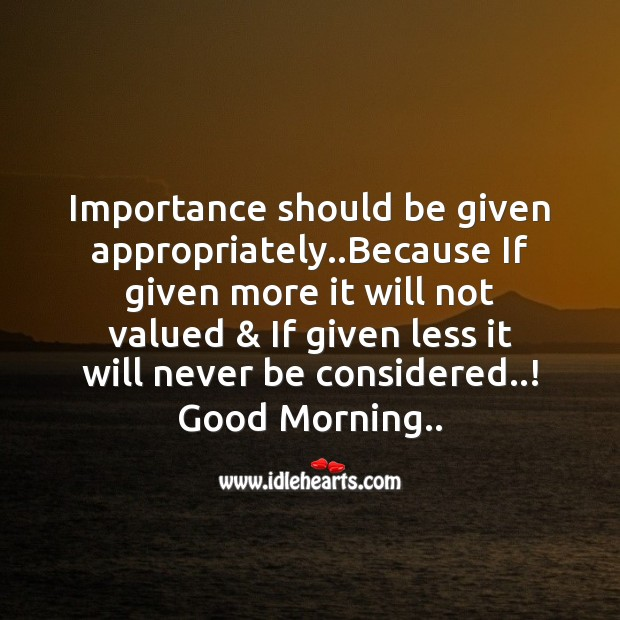 Importance should be given appropriately.. Image