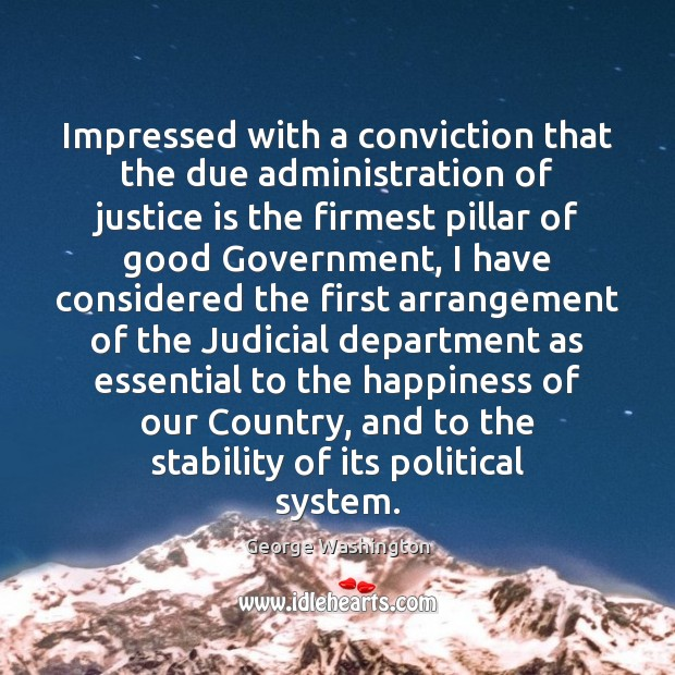 Image, Impressed with a conviction that the due administration of justice is the