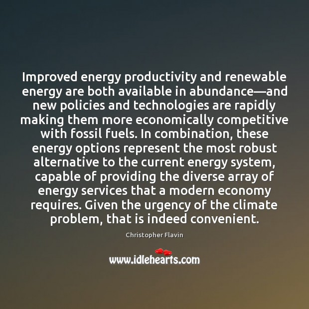 Improved energy productivity and renewable energy are both available in abundance—and Image