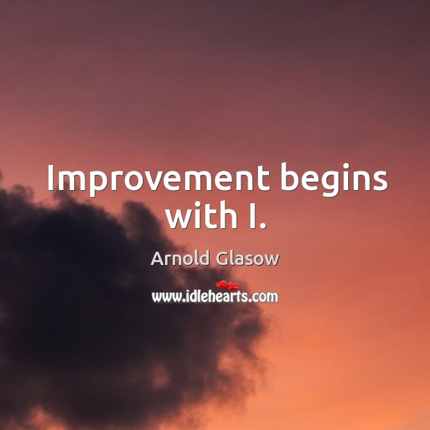 Image, Improvement begins with i.