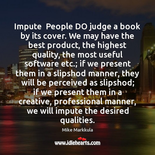 Image, Impute  People DO judge a book by its cover. We may have