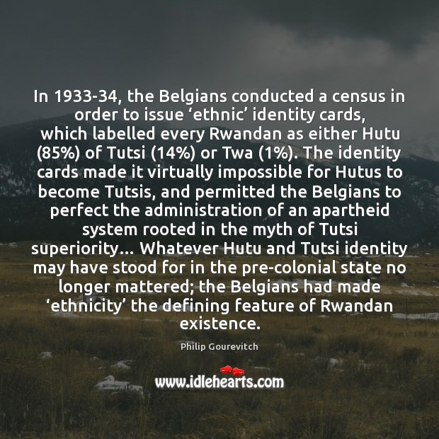 Image, In 1933-34, the Belgians conducted a census in order to issue 'ethnic'