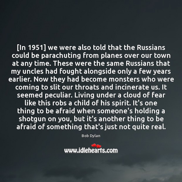 Image, [In 1951] we were also told that the Russians could be parachuting from