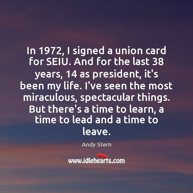 Image, In 1972, I signed a union card for SEIU. And for the last 38