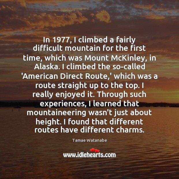 Image, In 1977, I climbed a fairly difficult mountain for the first time, which