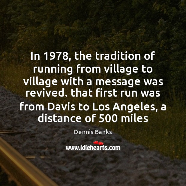 In 1978, the tradition of running from village to village with a message Image
