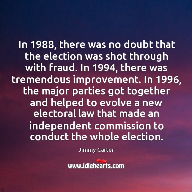 Image, In 1988, there was no doubt that the election was shot through with fraud.