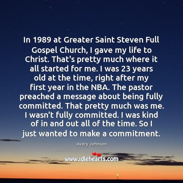 Image, In 1989 at Greater Saint Steven Full Gospel Church, I gave my life