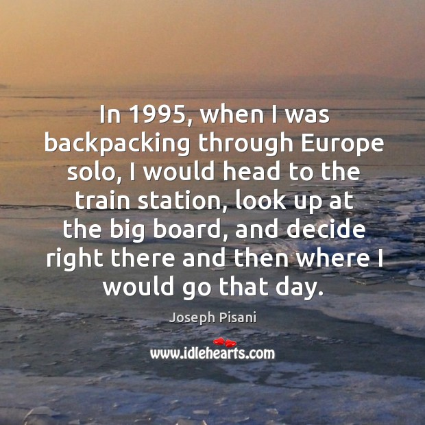 In 1995, when I was backpacking through Europe solo, I would head to Image