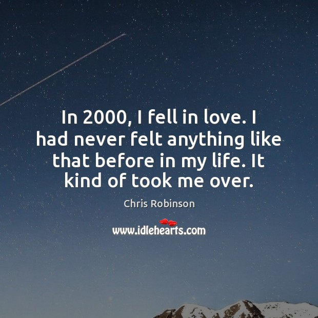 In 2000, I fell in love. I had never felt anything like that Image