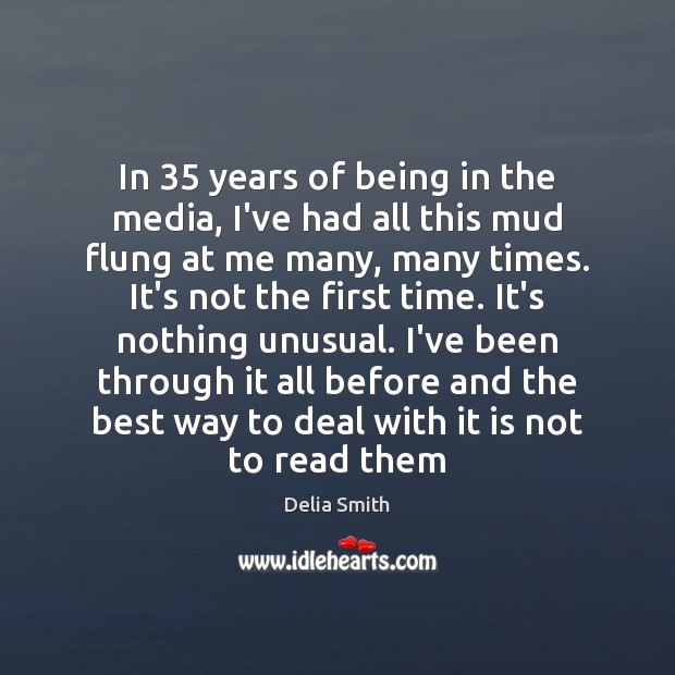 In 35 years of being in the media, I've had all this mud Image