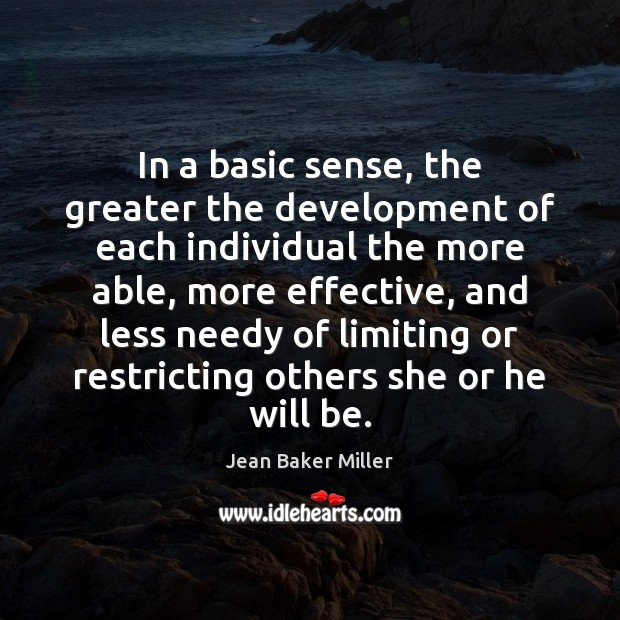 In a basic sense, the greater the development of each individual the Image