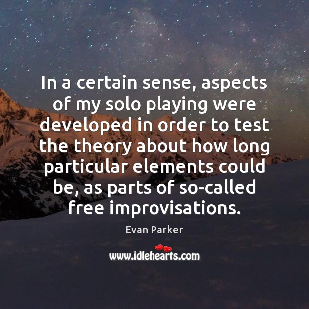 Picture Quote by Evan Parker