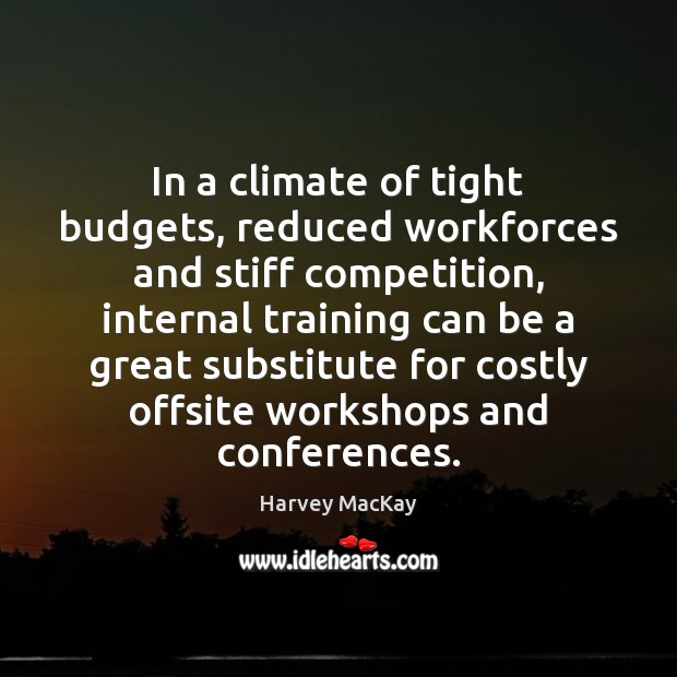 In a climate of tight budgets, reduced workforces and stiff competition, internal Image