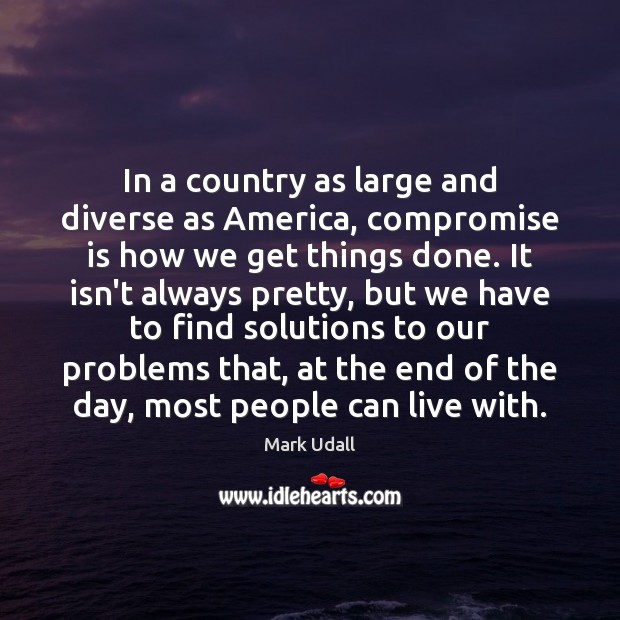 In a country as large and diverse as America, compromise is how Image