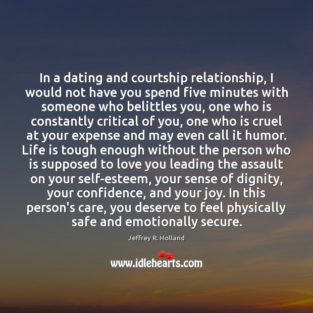 Image, In a dating and courtship relationship, I would not have you spend