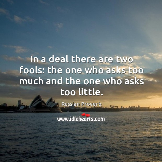 In a deal there are two fools Russian Proverbs Image